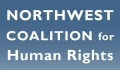 Northwest Coalition for Human Rights